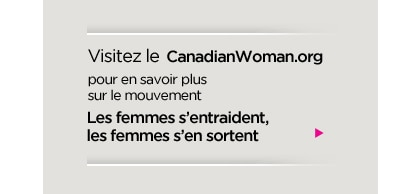 Learn More at CanadianWoman.org
